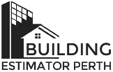 Building Estimator Perth