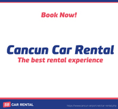Cancun Car Rental - Car Rental Cancun!