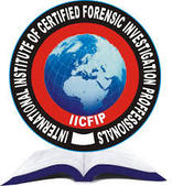 International Institute of Certified Forensic Investigation Professionals Inc. (IICFIP)