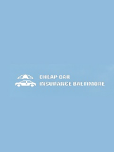 Cheap Car Insurance Baltimore MD