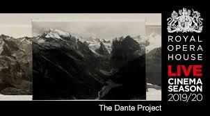 The Dante Project ROYAL OPERA HOUSE